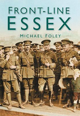 Front-line Essex - Foley, Micheal