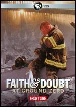 Frontline: Faith and Doubt at Ground Zero