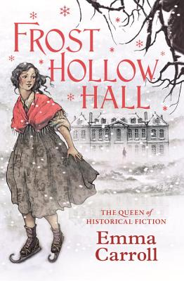 Frost Hollow Hall - Carroll, Emma
