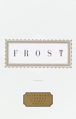 Frost: Poems - Frost, Robert, and Hollander, John, Professor (Editor)