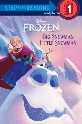 Frozen: Big Snowman, Little Snowman - Rabe, Tish, and Disney Storybook Artists (Illustrator)