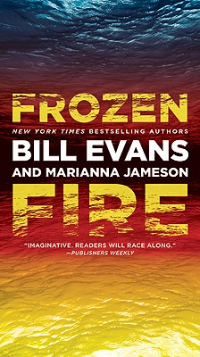 Frozen Fire - Evans, Bill, and Jameson, Marianna