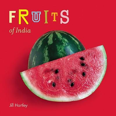 Fruits of India - Hartley, Jill (Photographer)