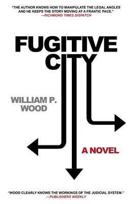 Fugitive City - Wood, William P