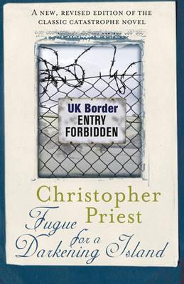 Fugue for a Darkening Island - Priest, Christopher