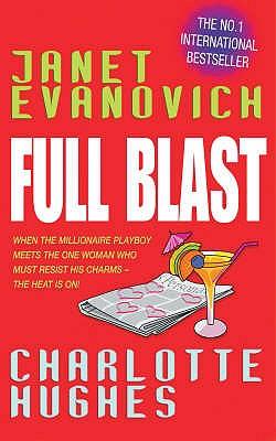 Full Blast (Full Series, Book 4) - Evanovich, Janet, and Hughes, Charlotte