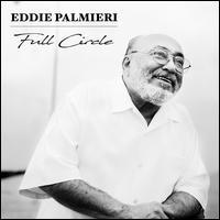 Full Circle - Eddie Palmieri