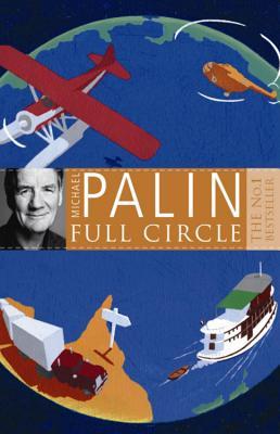 Full Circle - Palin, Michael
