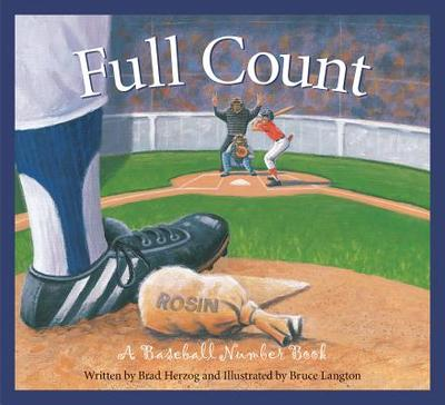 Full Count: A Baseball Number Book - Herzog, Brad