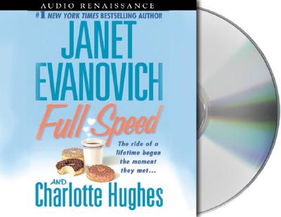 Full Speed - Evanovich, Janet, and Hughes, Charlotte, and King, Lorelei (Read by)