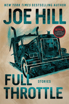 Full Throttle: Stories - Hill, Joe