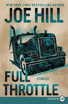 Full Throttle: Stories - Hill, Joe