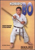 Fumio Demura: Kobudo Bo - Karate Weapon of Self-Defense