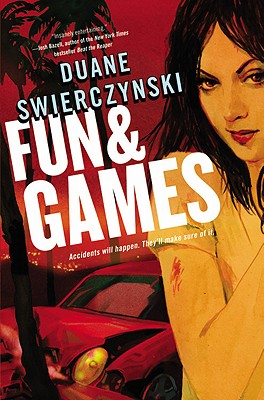 Fun and Games - Swierczynski, Duane