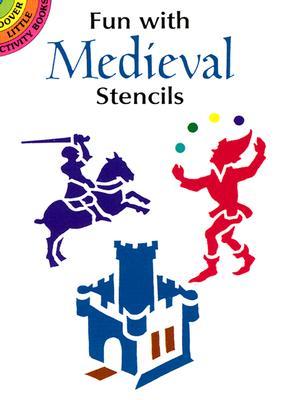 Fun with Medieval Stencils - Kennedy, Paul E