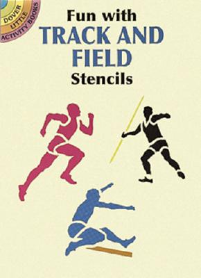 Fun with Track and Field Stencils - Kennedy, Paul E