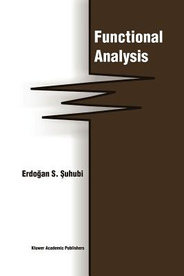 Functional Analysis - Suhubi, Erdogan S.