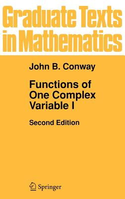 Functions of One Complex Variable I - Conway, John B