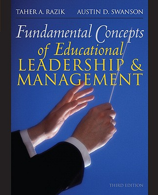 Fundamental Concepts of Educational Leadership and Management - Razik, Taher, and Swanson, Austin