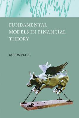 Fundamental Models in Financial Theory - Peleg, Doron