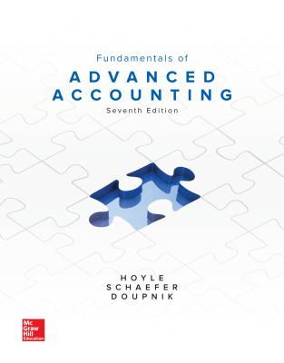Fundamentals of Advanced Accounting - Hoyle, Joe Ben, and Schaefer, Thomas, and Doupnik, Timothy