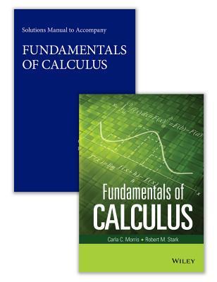 Fundamentals of Calculus Set - Morris, Carla C