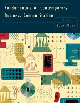 Fundamentals of Contemporary Business Communication - Ober, Scot, Ph.D.