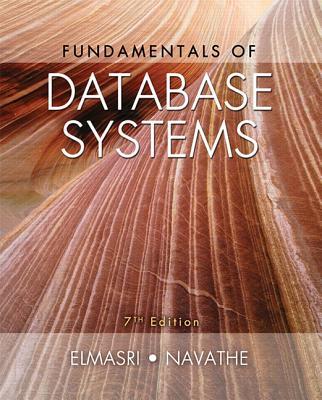 Fundamentals of Database Systems - Elmasri, Ramez, and Navathe, Shamkant B.