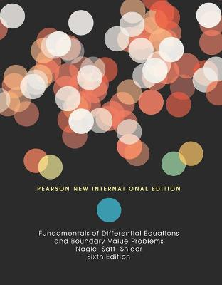 Fundamentals of Differential Equations and Boundary Value Problems - Nagle, R. Kent, and Saff, Edward B., and Snider, David