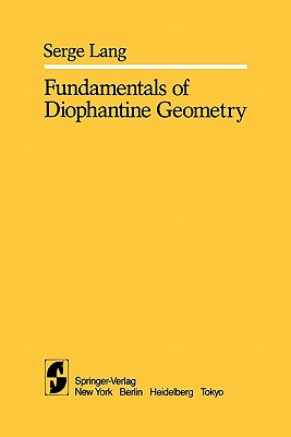 Fundamentals of Diophantine Geometry - Lang, S.