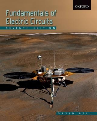 Fundamentals of Electric Circuits - Bell, David, Professor, Ed.D.