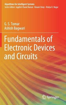 Fundamentals of Electronic Devices and Circuits - Tomar, G S, and Bagwari, Ashish