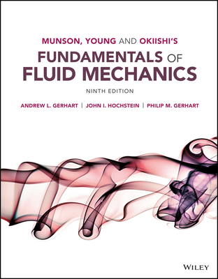 Fundamentals of Fluid Mechanics - Gerhart, Philip M, and Gross, Richard J, MD, Facp