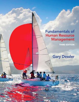 Fundamentals of Human Resource Management Plus MyManagementLab with Pearson eText -- Access Card Package - Dessler, Gary