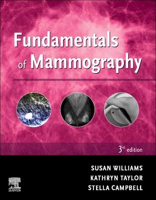Fundamentals of Mammography - Williams