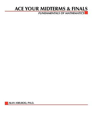 Fundamentals of Mathematics - Axelrod, Alan, and Rawls, Walton, and Oster, Harry