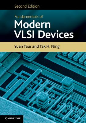 Fundamentals of Modern VLSI Devices - Taur, Yuan