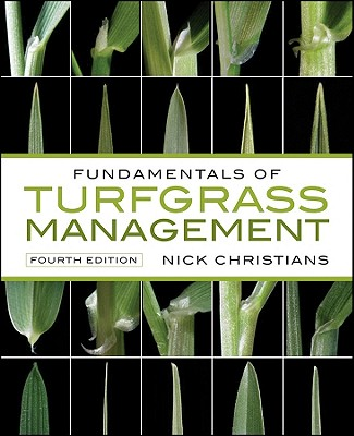 Fundamentals of Turfgrass Management - Christians, Nick E.