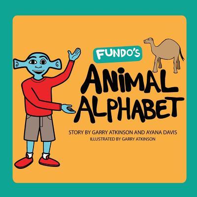 Fundo's Animal Alphabet - Davis, Ayana