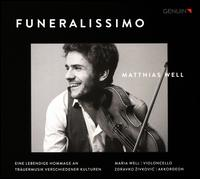 Funeralissimo - Maria Well (cello); Matthias Well (violin); Zdravko Zivkovic (accordion)