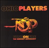 Funk on Fire: The Mercury Anthology - Ohio Players