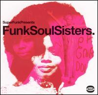 Funk Soul Sisters [BGP] - Various Artists