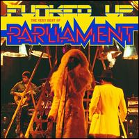 Funked Up: The Very Best of Parliament - Parliament