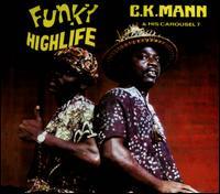 Funky Highlife - C.K. Mann & His Carousel 7