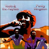 Funky Kingston [Mango Reissue] - Toots & the Maytals