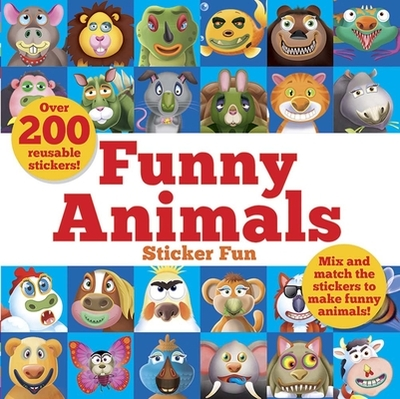 Funny Animals Sticker Fun: Mix and Match the Stickers to Make Funny Animals - Graham, Oakley