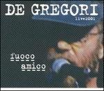 Fuoco Amico: Live 2001