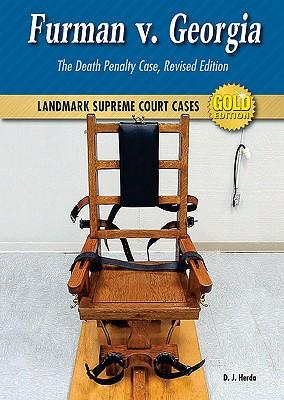 Furman v. Georgia: The Death Penalty Case - Herda, D J