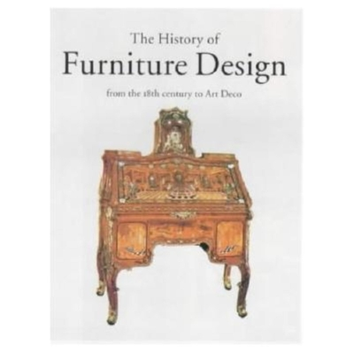 Furniture Atlas: From Rococo to Art Deco - Sassone, Adriana Boidi, and Taschen Publishing, and Taschen, Angelika, Dr.