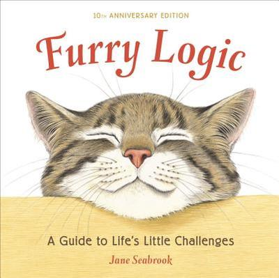 Furry Logic: A Guide to Life's Little Challenges - Seabrook, Jane